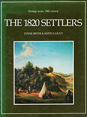 The 1820 Settlers: Bryer, Lynne, in