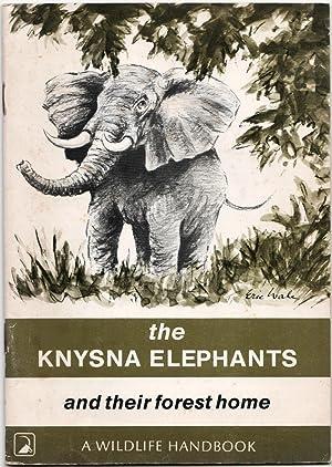 The Knysna Elephants and their forest home: Mackay, Margo