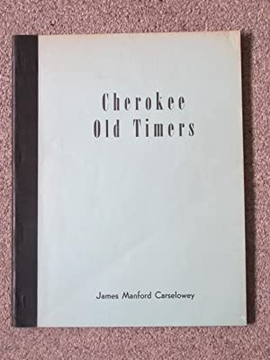 Cherokee Old Timers: Carselowey, James Manford