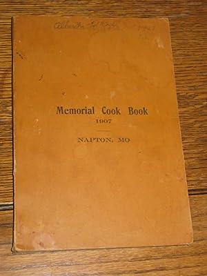 Memorial Cook Book 1907 Napton Missouri