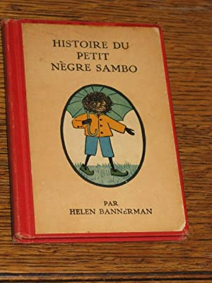 Histoire Du Petit Negre Sambo (Little Black Sambo): Bannerman, Helen