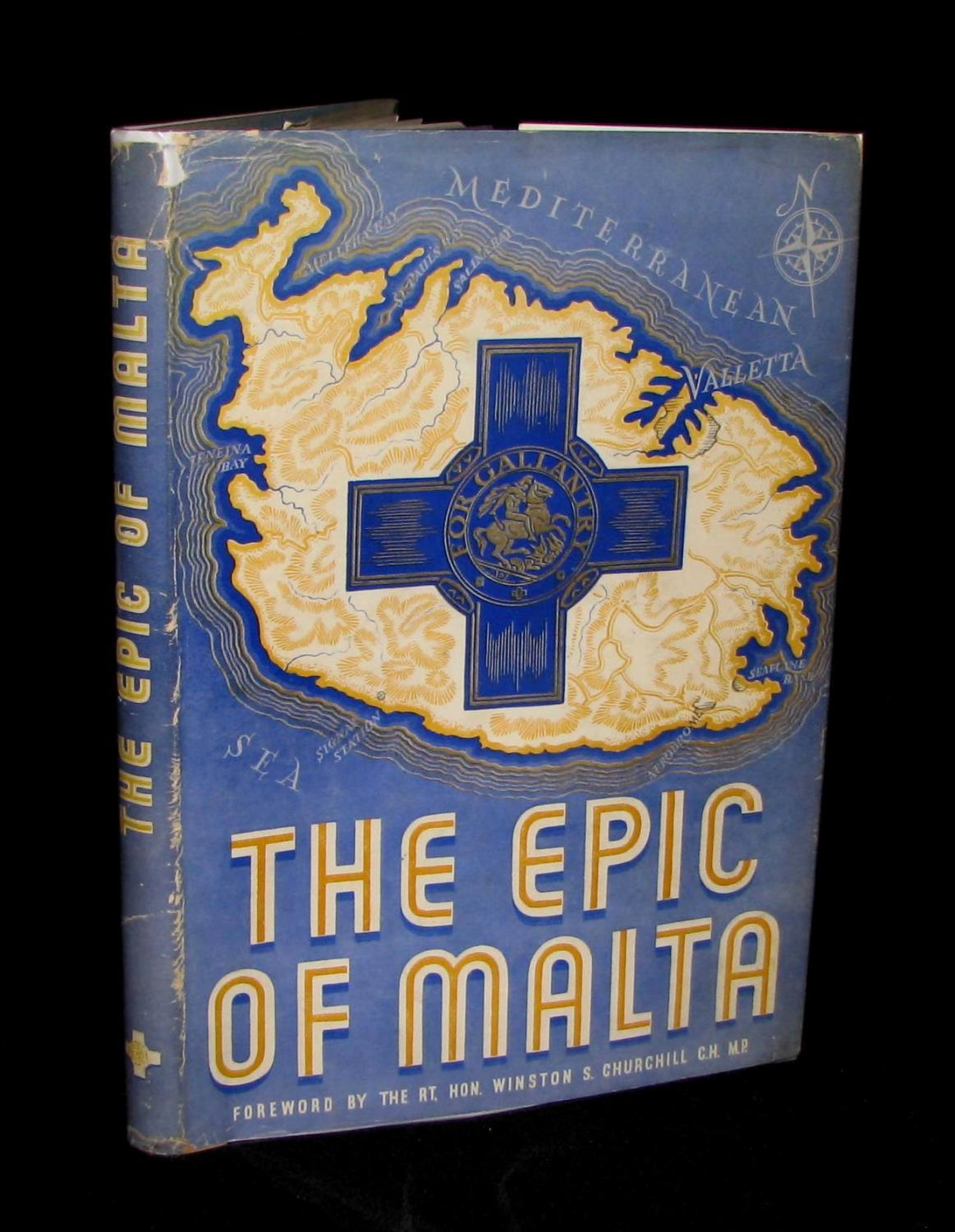 The Epic of Malta: Foreword by Winston S. Churchill