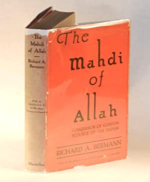 The Mahdi of Allah The Story of the Dervish Mohammed Ahmed