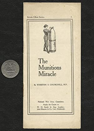 The Munitions Miracle: Winston S. Churchill