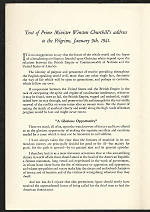 Speech by the Prime Minister Mr. Winston Churchill to the Pilgrims, January 9, 1941: Winston S. ...