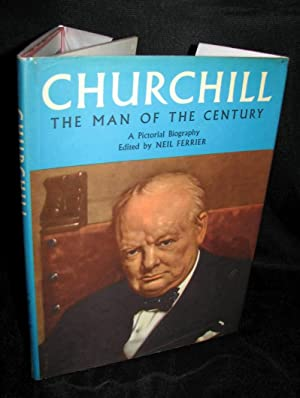 Churchill: The Man of the Century, A: Edited by Neil