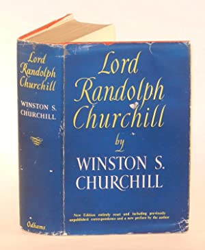 Lord Randolph Churchill, signed and dated by Churchill: Winston S. Churchill