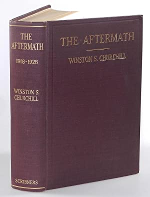 The World Crisis: The Aftermath, 1918-1928: Winston S. Churchill