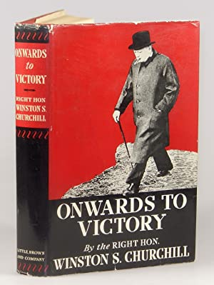 Onwards to Victory: Winston S. Churchill