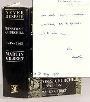 Winston S. Churchill, The Official Biography, Volume VIII, Never Despair, 1945-1965, inscribed by...