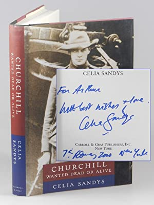 Churchill Wanted Dead or Alive, inscribed by the author