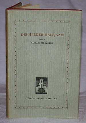 Die Helder Halfjaar: Elisabeth Eybers