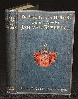 De Stichter Van Hollands Zuid-Afrika Jan Van: Dr. E. C.
