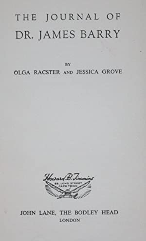 The Journal of Dr. James Barry, inscribed by the authors: Olga Racster & Jessica Grove