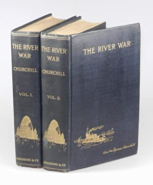 The River War, An Historical Account of: Winston S. Churchill