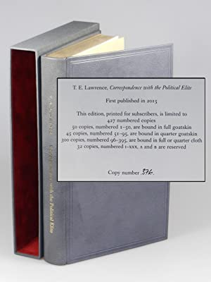 T. E. Lawrence's Correspondence with the Political: T. E. Lawrence,