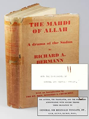 The Mahdi of Allah, the Story of the Dervish Mohammed Ahmed, presentation copy from General Sir R...