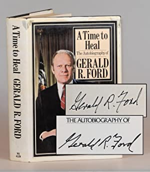 A Time to Heal, the British first edition, signed by President Ford