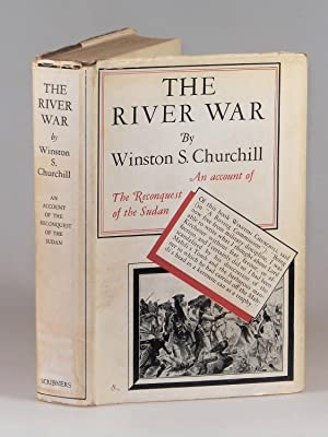 The River War, An Account of the: Winston S. Churchill