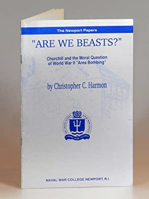 """Are We Beasts?"""": Churchill on the Moral: Christopher Harmon"""