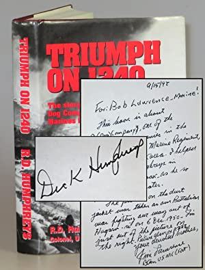Triumph on 1240: The Story of Dog Company Seventh Marines in Korea Signed by the author and with ...