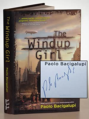 The Windup Girl, a pristine signed first edition, first printing