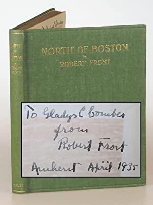 North of Boston, the first edition, first issue, final binding state, inscribed by Frost in Amher...