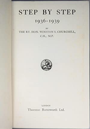 Step By Step, Princess Marthe Bibesco's copy inscribed and dated by Churchill and presented by ...