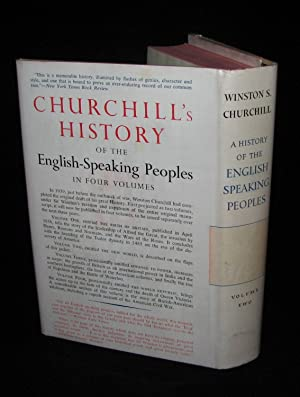 A History of the English-Speaking Peoples, Volume II, PUBLISHER'S PRESENTATION EDITION: ...