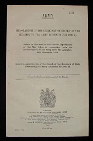 Memorandum of the Secretary of State for War Relating to the Army Estimates for 1920-21