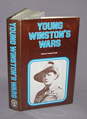 Young Winston's Wars: Winston S. Churchill