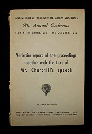 Winston Churchill's 4 October 1947 Speech to the 68th Annual Conservative Party Conference ...
