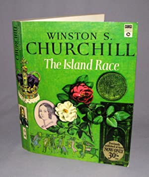 The Island Race: Winston S. Churchill
