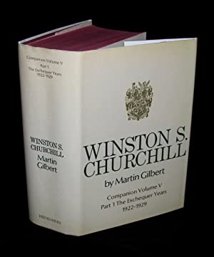 Winston S. Churchill, The Official Biography, Companion Volume V, Part 1, The Exchequer Years 1922 ...