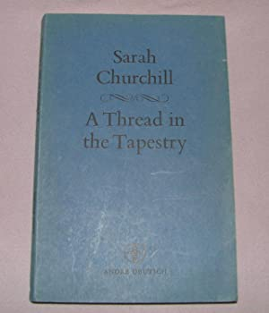 A Thread in the Tapestry: Sarah Churchill