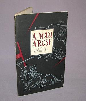 A Man Arose: Cecil Roberts