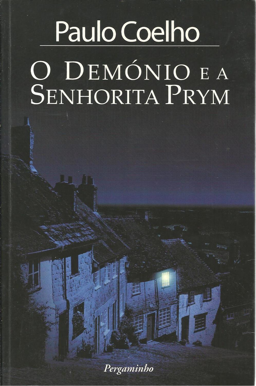 O DEMÓNIO E A SENHORITA PRYM - COELHO, Paulo