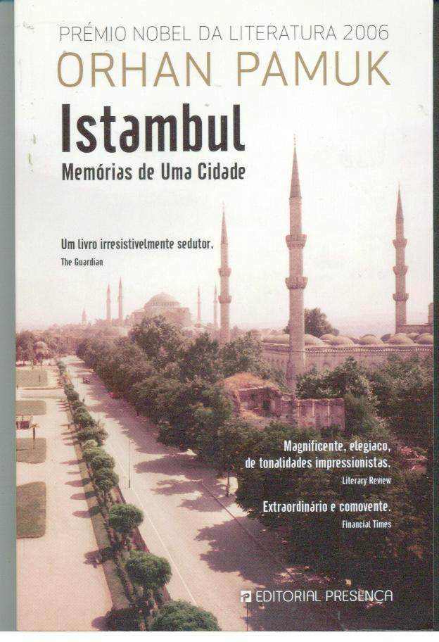 ISTAMBUL Memórias de Uma Cidade - PAMUK, Orhan