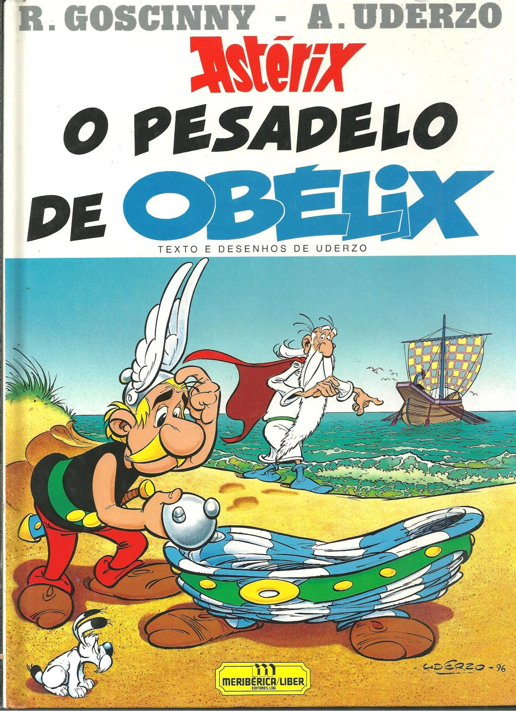ASTÉRIX O PESADELO DE OBELIX - UDERZO & GOSCINNY
