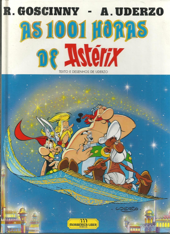 AS 1001 HORAS DE ASTÉRIX - UDERZO & GOSCINNY