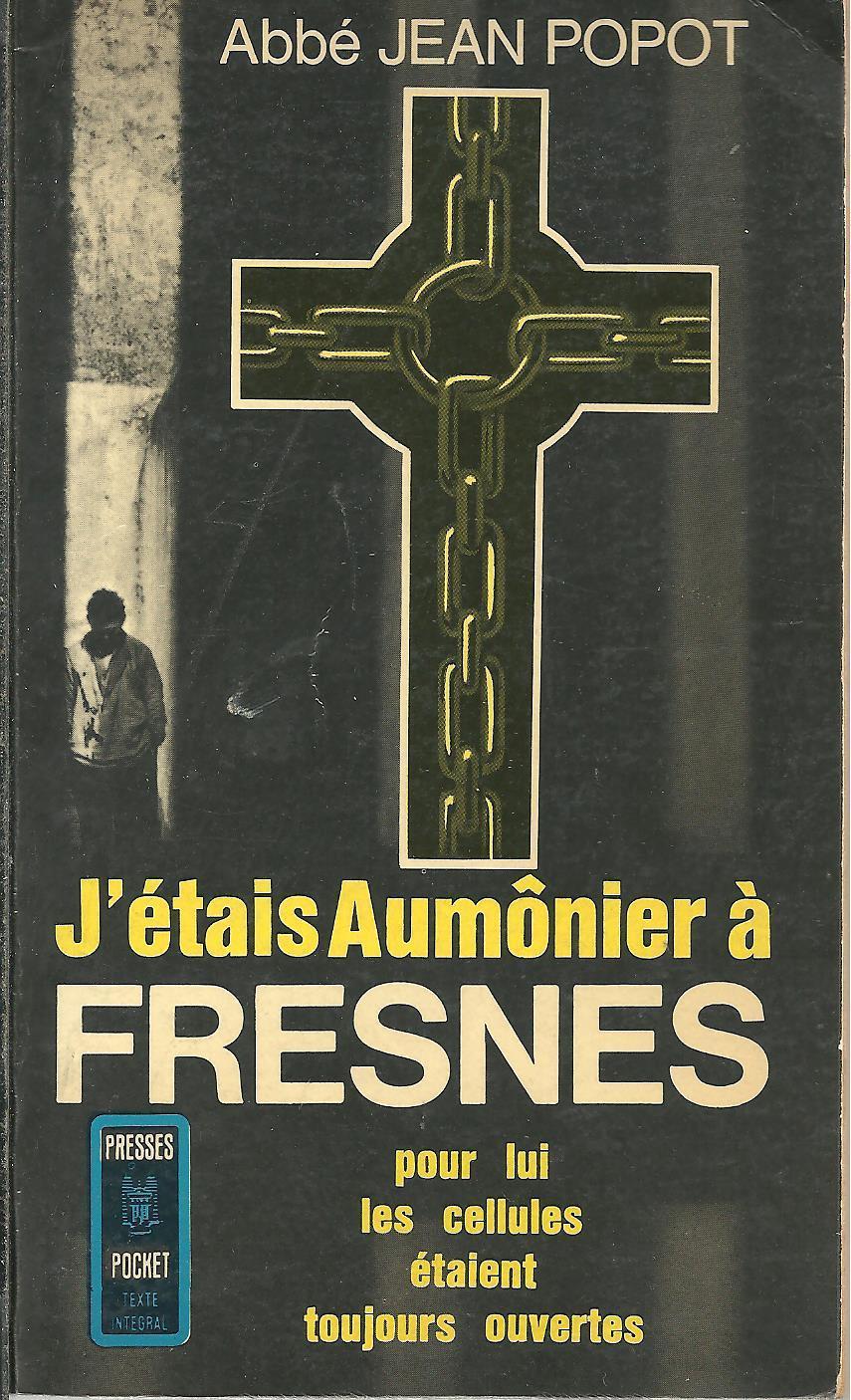 Jétais Aumônier à Fresnes
