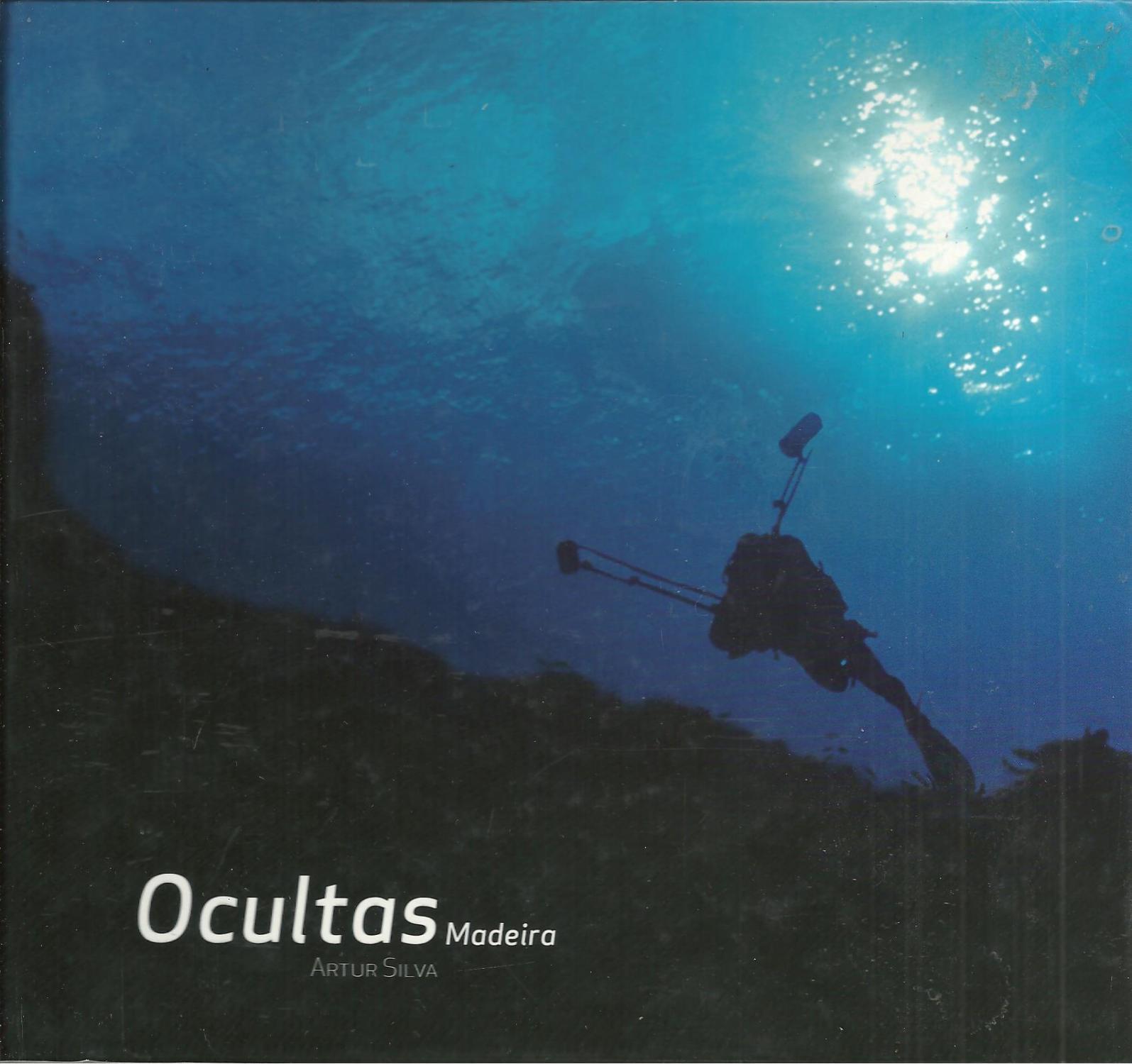 OCULTAS MADEIRA - SILVA, Artur