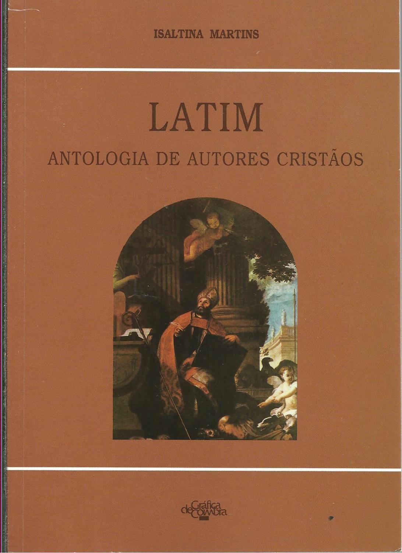 LATIM: Antologia de Autores Cristãos - MARTINS, Isaltina