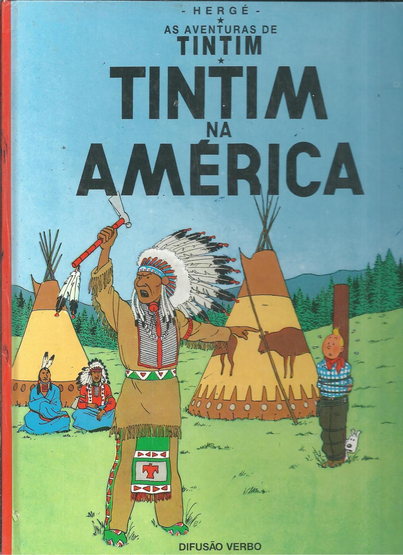 AS AVENTURAS DE TINTIM: TINTIM NA AMÉRICA - HERGÉ