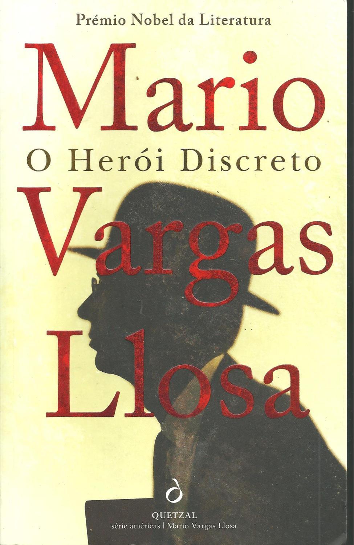 O HERÓI DISCRETO - VARGAS LLOSA, Mário (1936)