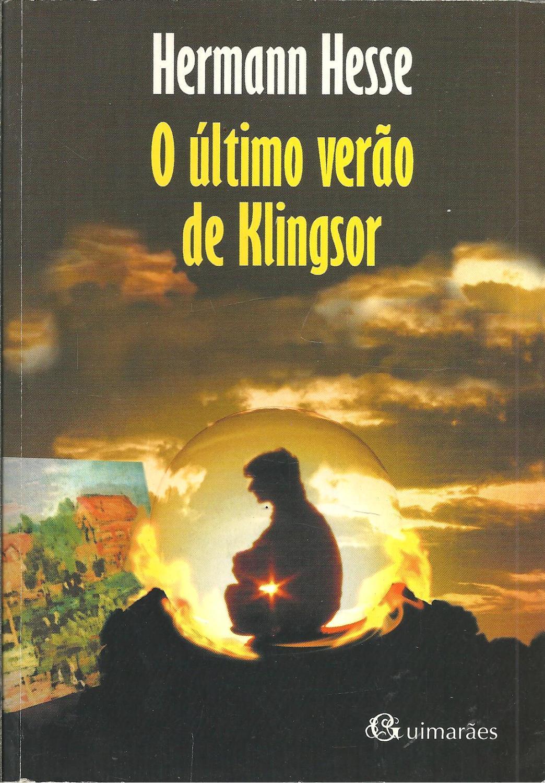 O ÚLTIMO VERÃO DE KLINGSOR - HESSE, Hermann (1877-1962)