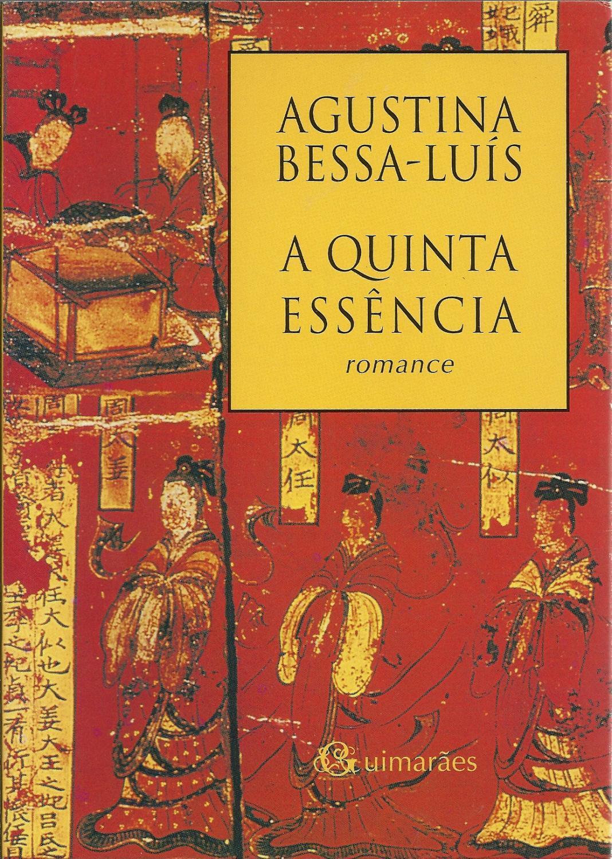 A QUINTA ESSÊNCIA - BESSA LUÍS, Agustina (1925)