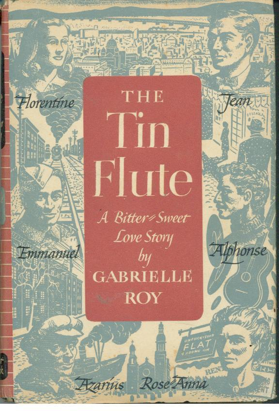 the tin flute gabrielle roy