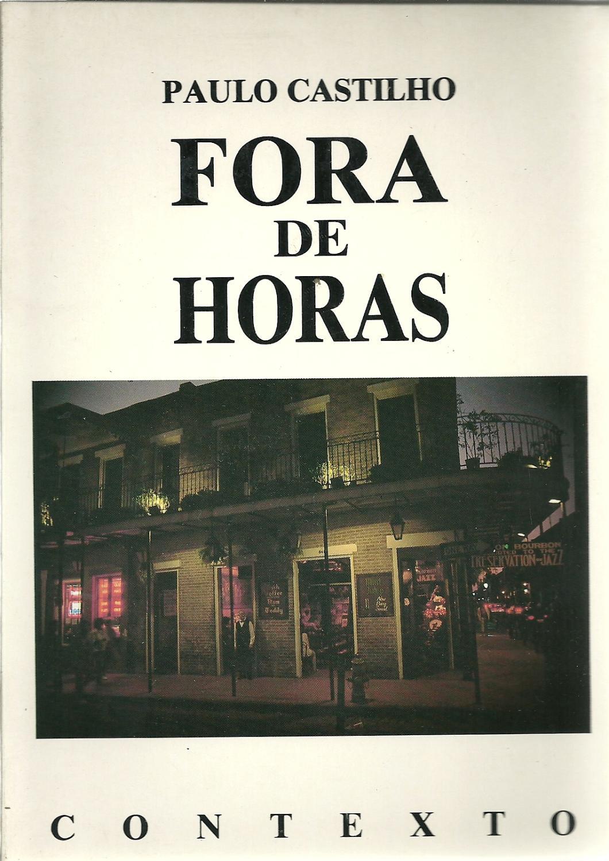 FORA DE HORAS - CASTILHO, Paulo