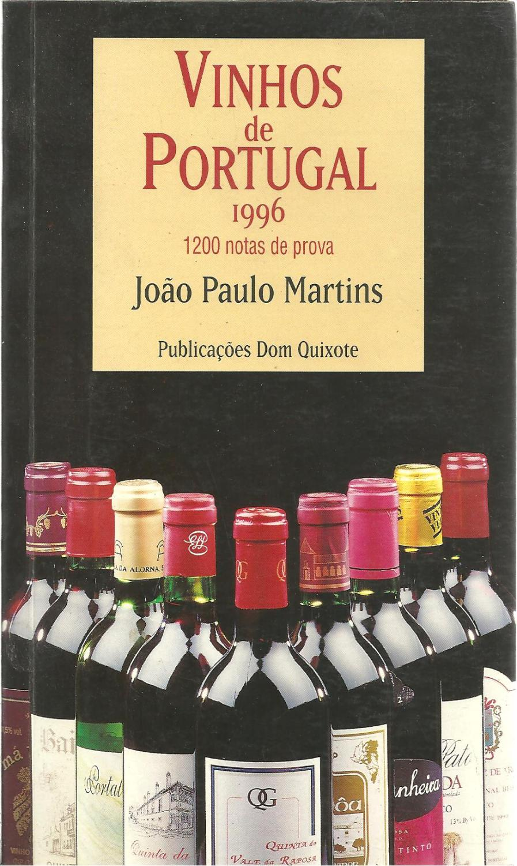 VINHOS DE PORTUGAL 1996. 1200 Notas De Prova - MARTINS, João Paulo